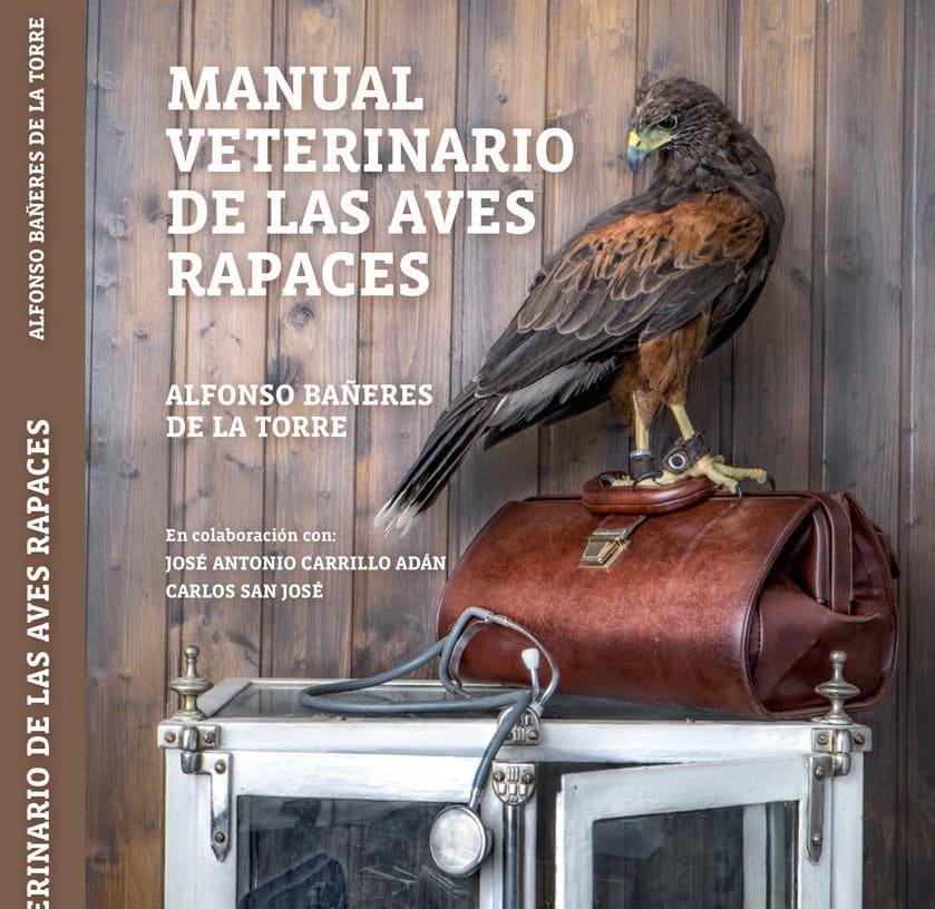 Manual veterinario de las aves rapaces, premio del Libro Agrario de la Feria de Sant Miquel