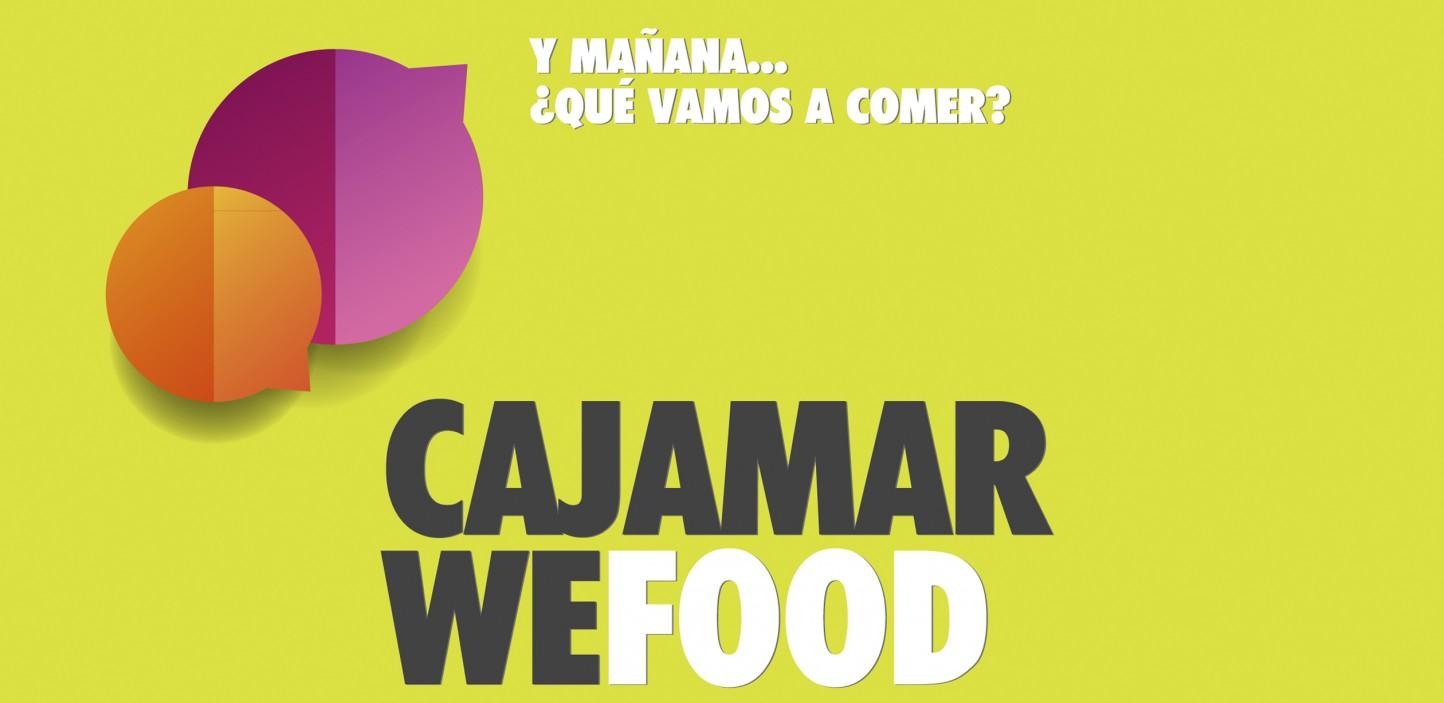 Cómo satisfacer las nuevas tendencias de alimentación y consumo, a debate en Cajamar WeFood