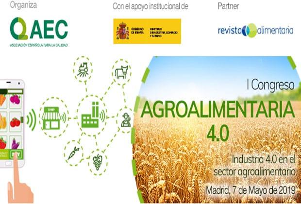 La Asociación Española para la Calidad (AEC) organiza el I Congreso Agroalimentaria 4.0