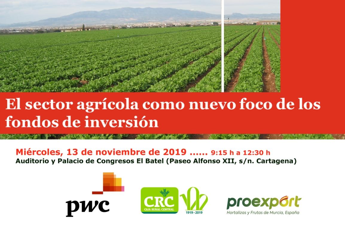 Cartagena acoge una jornada sobre los fondos de inversión y el sector agrícola