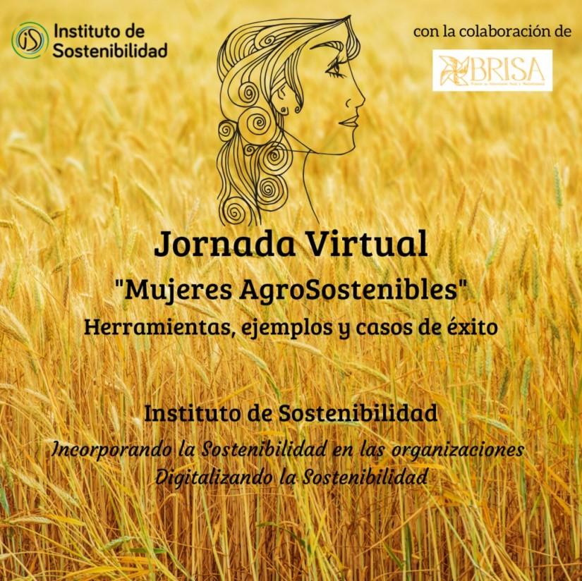 Jornada virtual «Mujeres Agrosostenibles» del Instituto de Sostenibilidad