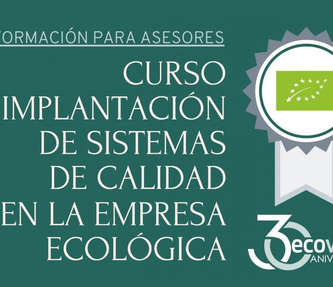 Ecovalia estrena su Campus Virtual con un curso de implantación de sistemas de calidad en empresas ecológicas