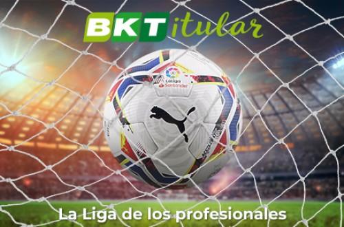 BKT Titular, la competición que te ofrece la emoción de la liga más popular de España