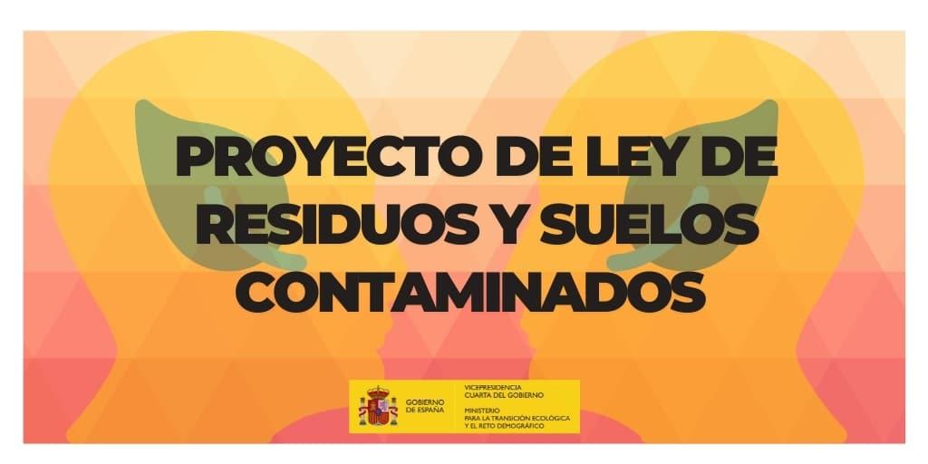 210518 Ley de Residuos y Suelos Contaminados